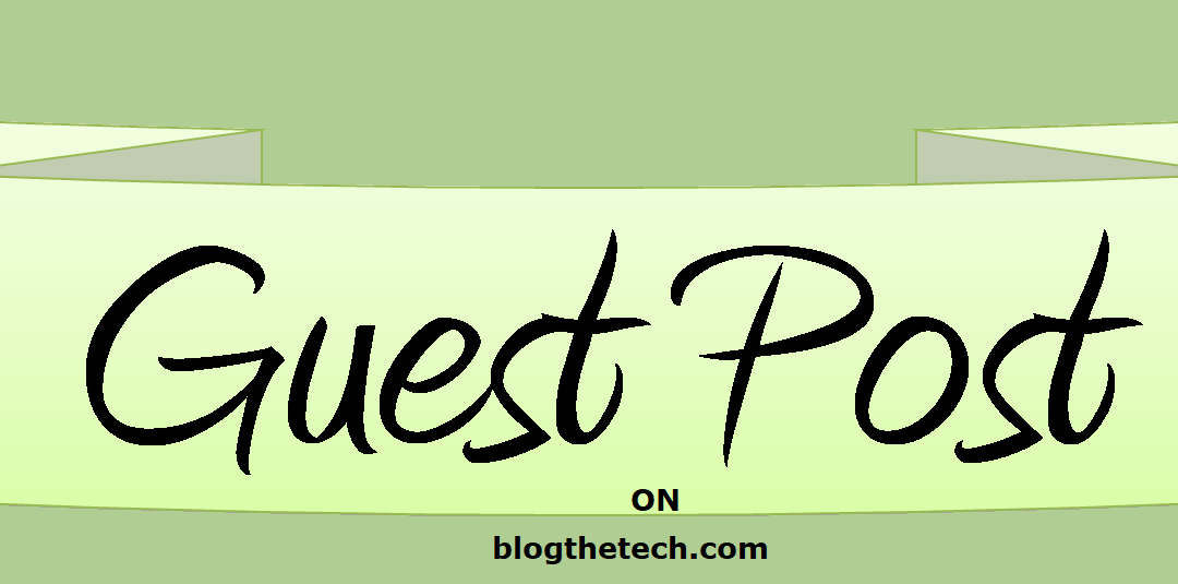 Promote Sponsored/Guest Posts on blogthetech.com