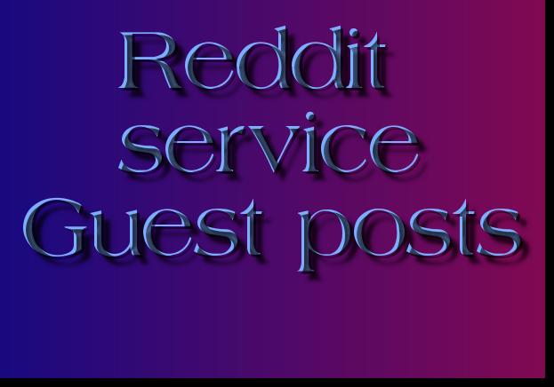Get USA/UK based five High Quality reddit blog posts for SEO