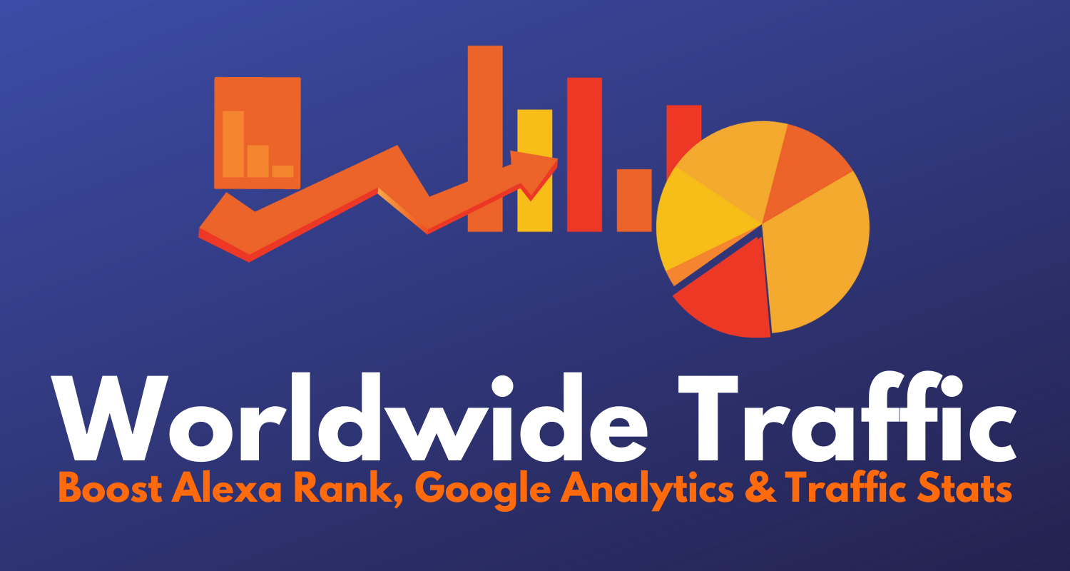 10,000+ Worldwide Traffic to Boost Alexa Rank,  Google Analytics & Traffic Stats