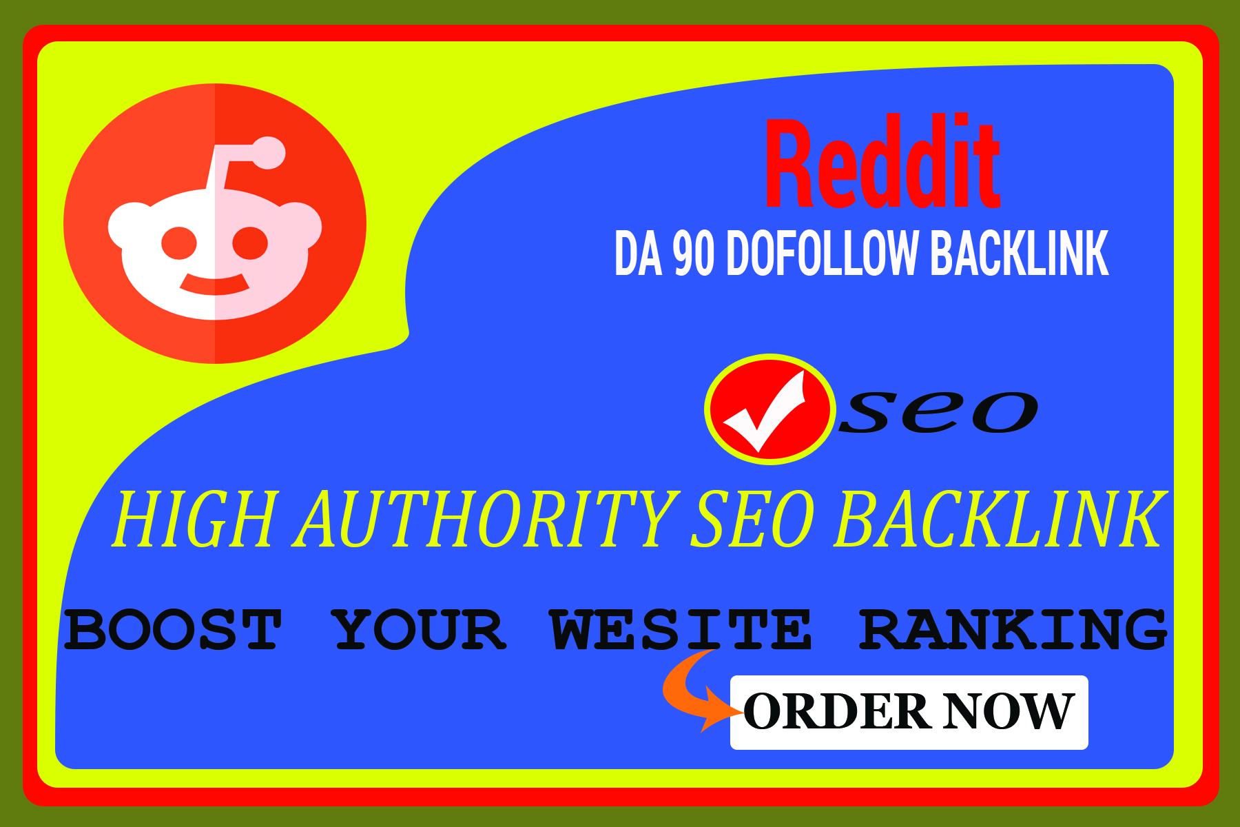 Create 5 DA 97 dofollow backlinks from reddit