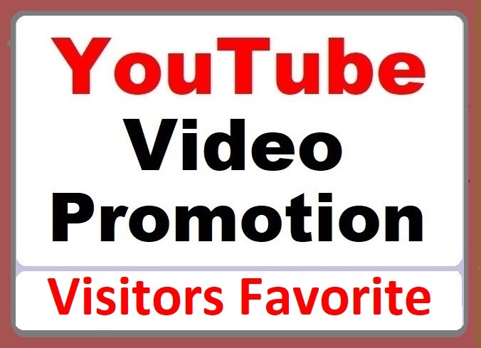 YouTube Video Promotion Visitors Favorites