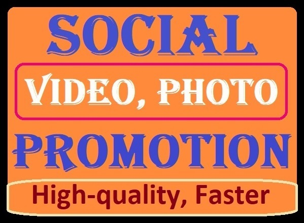 Social Media Videos Promotion High quality and Faster