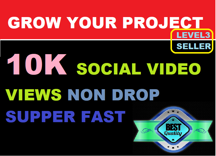INSTANT 10K+ HIGH QUALITY SOCIAL Video Views With Lifetime Guaranteed