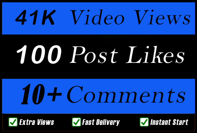 World Wide 41000 Video Views Promotion Or 100 Likes Or 10 Comments for Social media Marketing