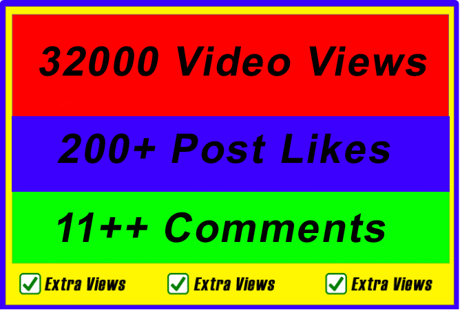 High Quality 32000 Video Views Or 200 Likes Or 11 Comments for improve ranking