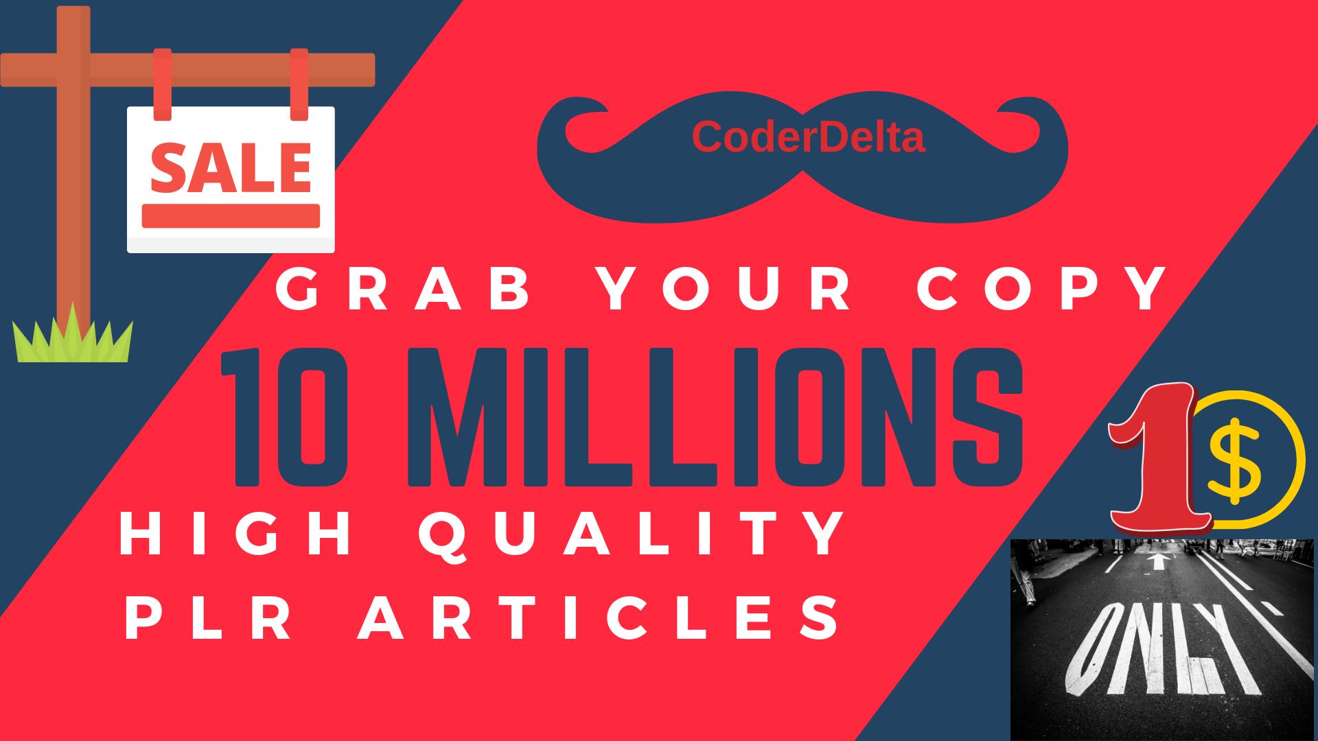 Grab Your Copy of Best PLR Articles More Then 10 Million PLR Articles
