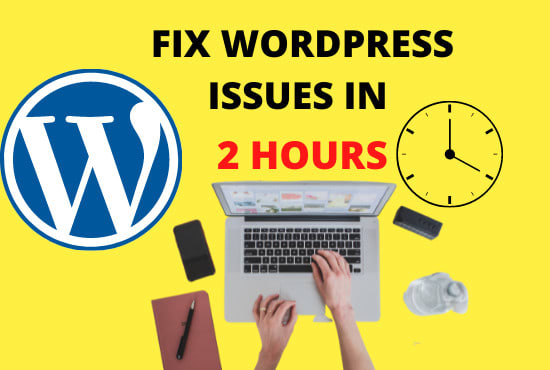 I will fix wordpress issues,  errors or problems in 2 Hours