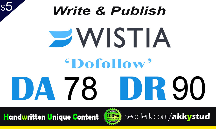 "I will publish UNIQUE guest post on ""Wistia "" DA-78"