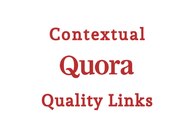 5x Quality contextual QUORA links