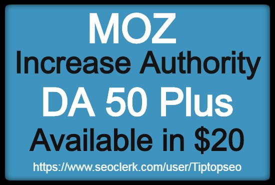 I will increase domain authority DA 50+ quickly