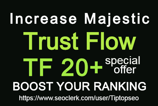 I will increase your website majestic trust flow 20+