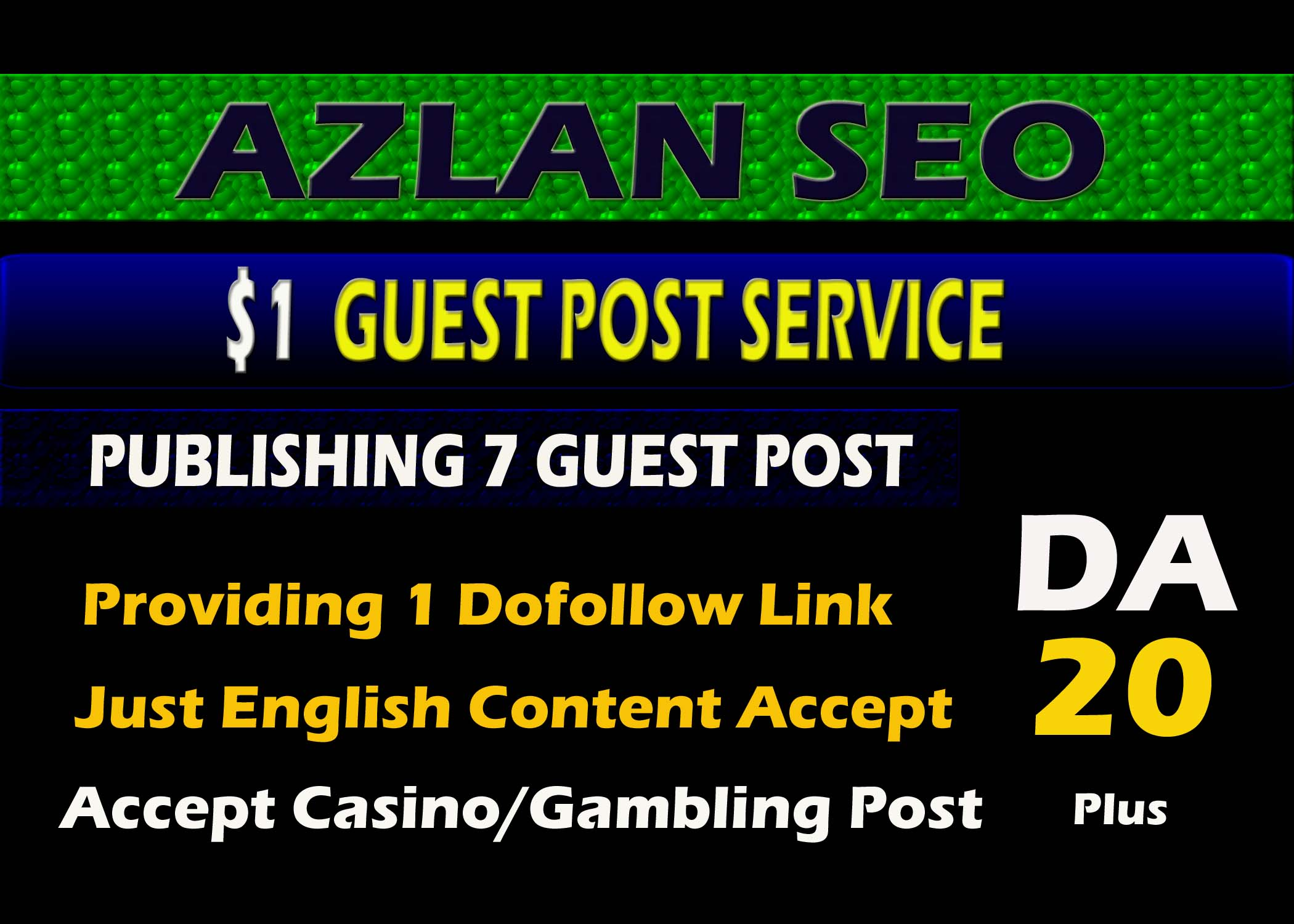 I will publish 7 guest post on my da 20 plus sites