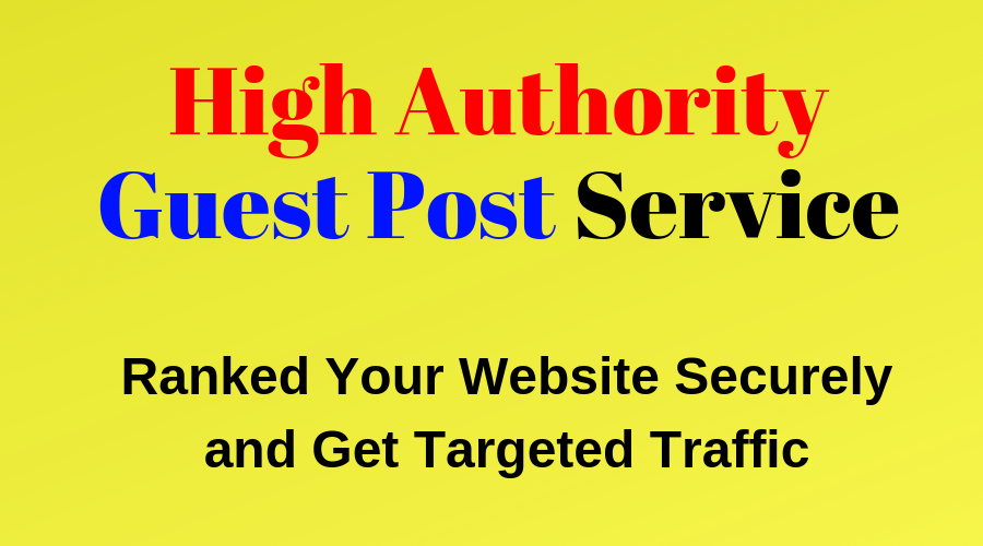 High Quality Guest Posting Service
