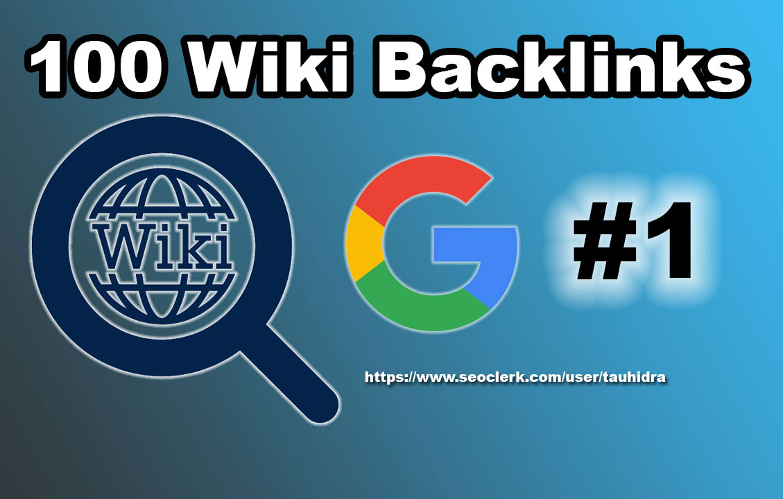 100 Wiki profiles and articles backlinks