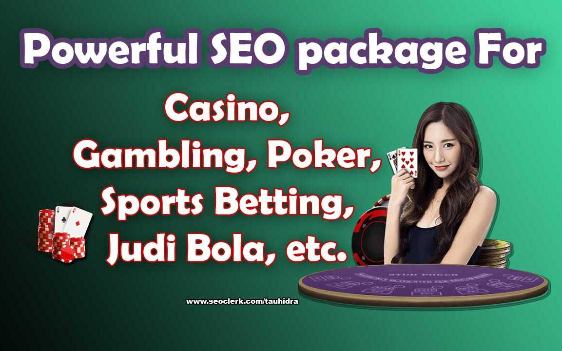 Powerful SEO package for Casino,  Gambling,  Poker,  etc.