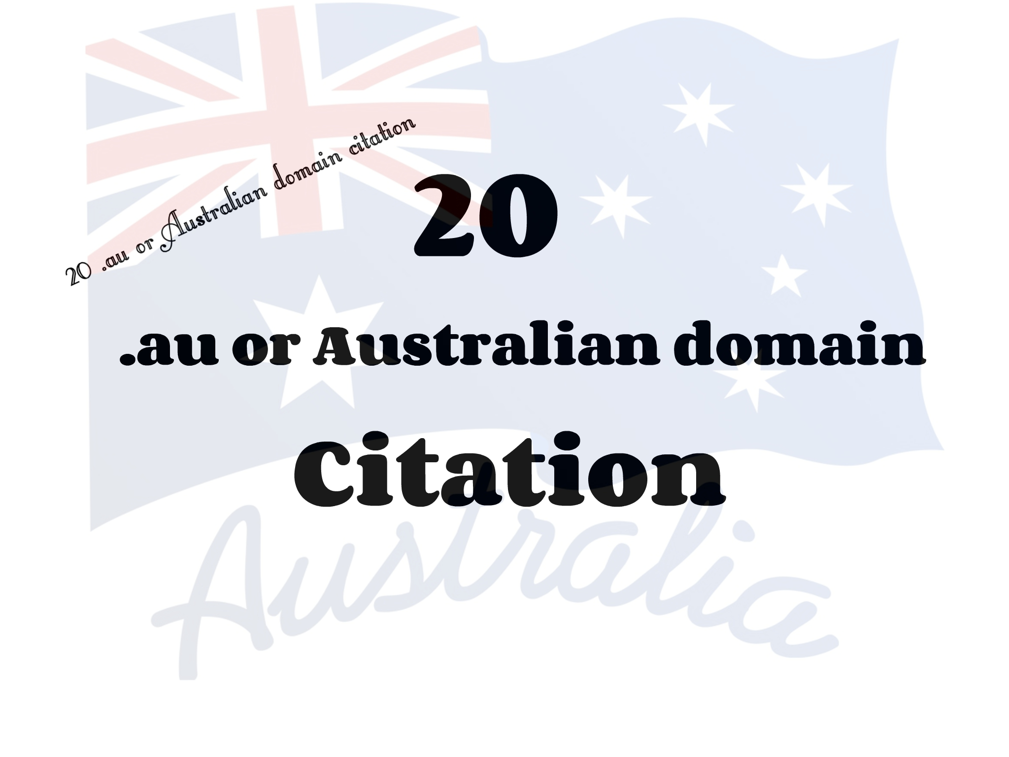 20. au or Australian domain Citation