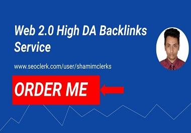 I will get 50+ web 2.0 High DA Backlinks and incresse your Website