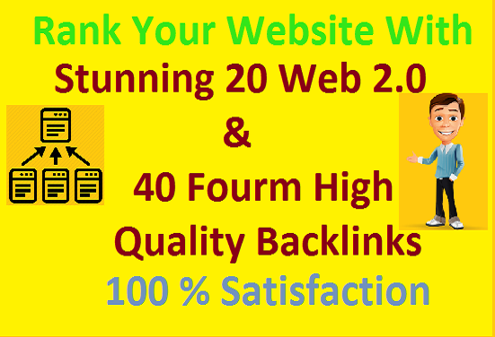 Create High Quality Manually 20 web2.0 and 40 fourm SEO Backlinks