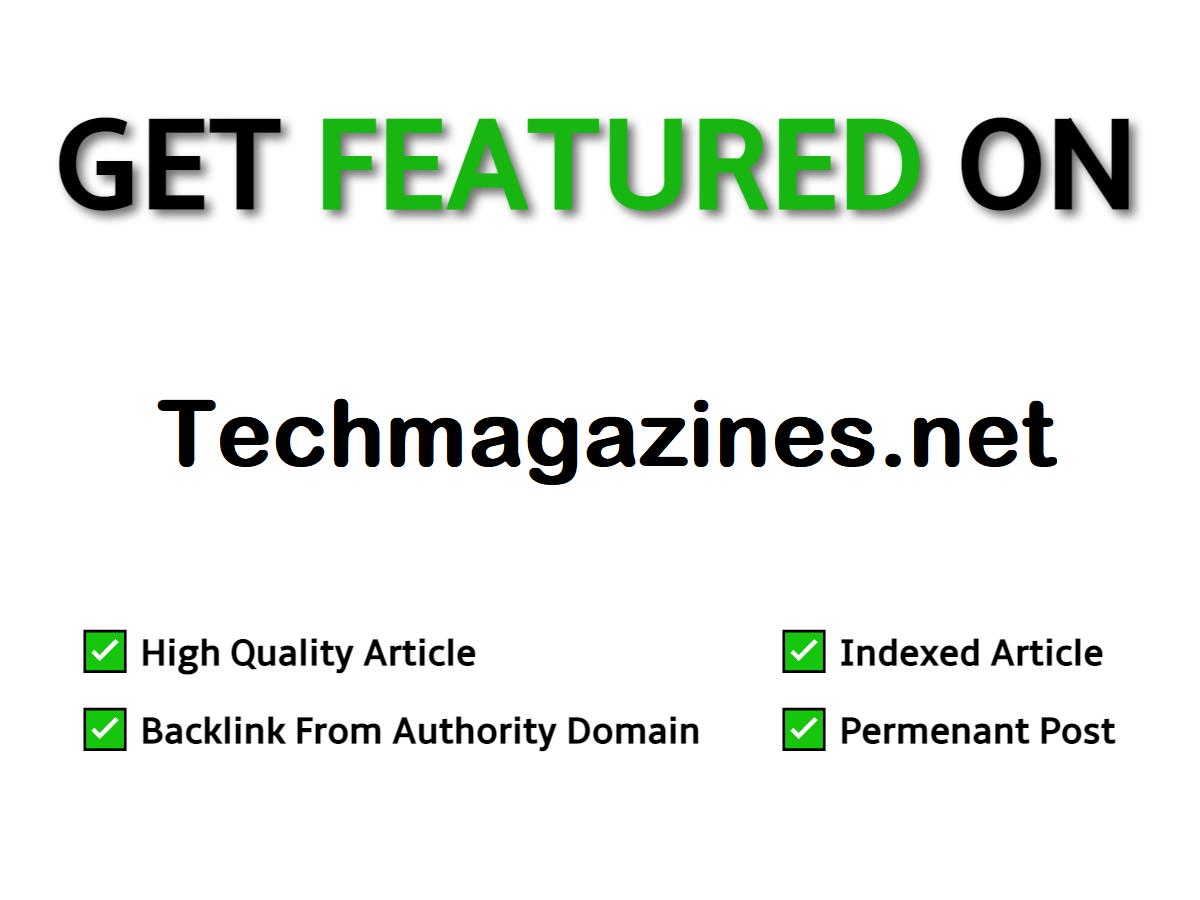 Publish Guest Post on Techmagazines,  Techmagazines. net DA 65
