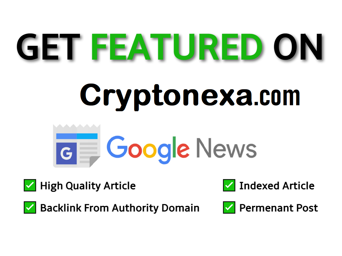 Crypto Guest post Cryptonexa,  Cryptonexa. com DA65 Google News