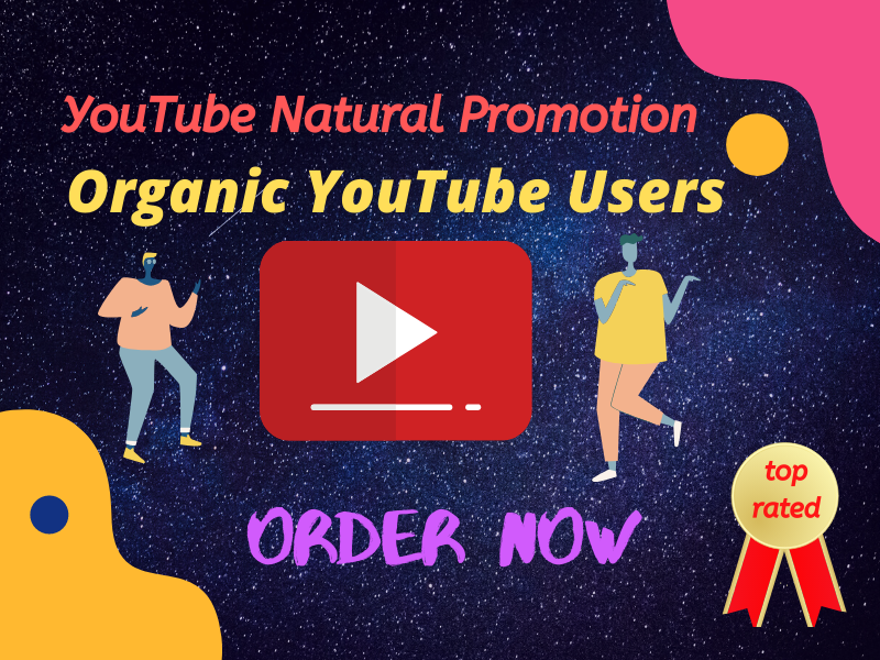 Natural YouTube verified users Promotion permanent service