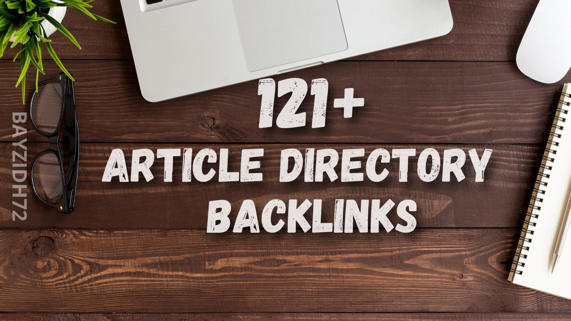 I Will Make 121+ Article Directory Backlinks SEO Submission