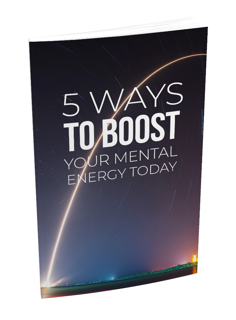 5 Ways To Boost Your EnergMentaly Today eBook