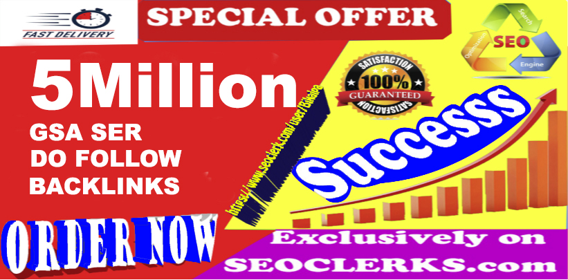 5 Million GSA SER SEO Dofollow Backlinks For Ranking Website