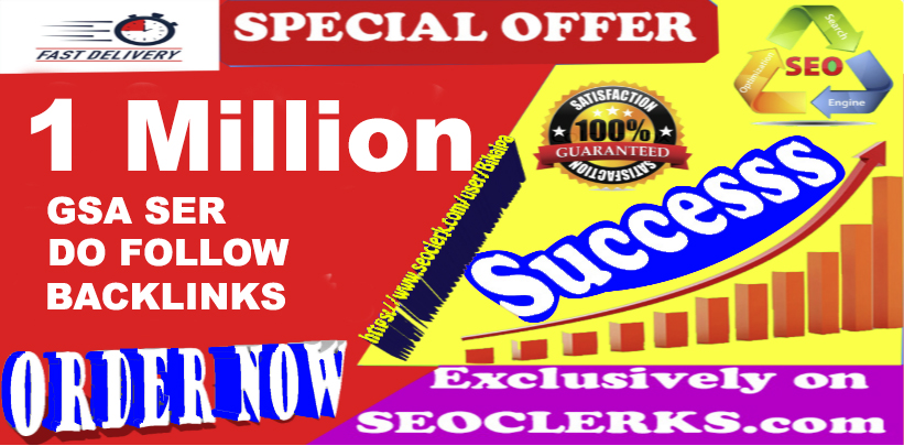 1 Million GSA SER SEO Dofollow Backlinks For Ranking Website