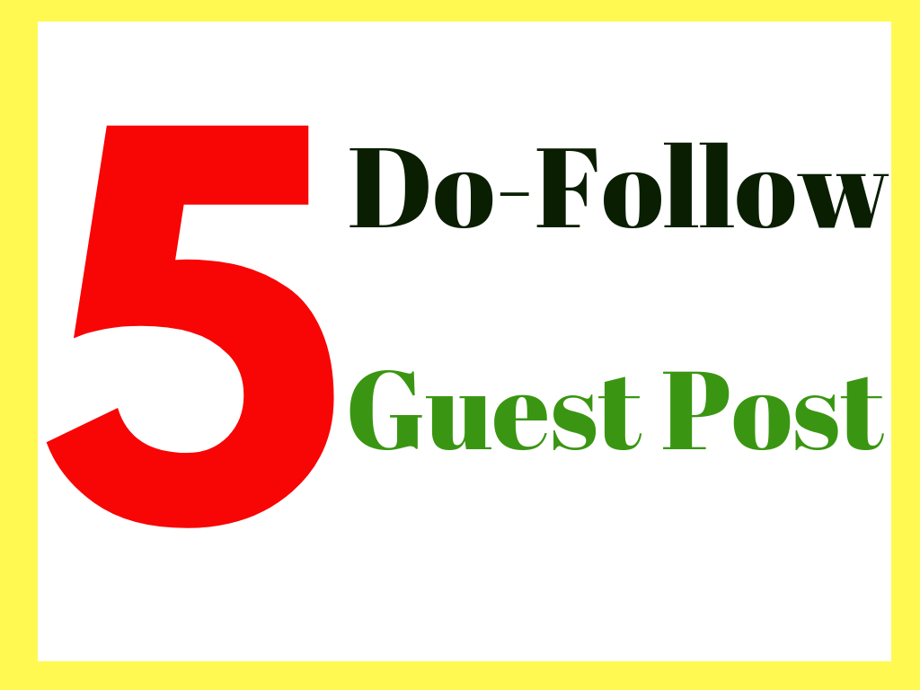 Do 5 Guest Posts on High Quality Websites