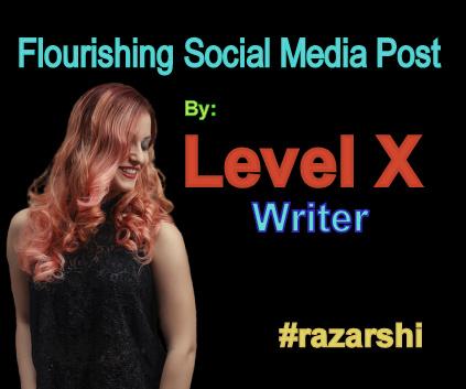 Flourishing Social Media Post Writing By Level X