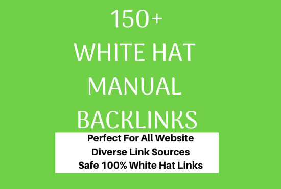 150 SEO backlinks white hat manual link building service for google top ranking