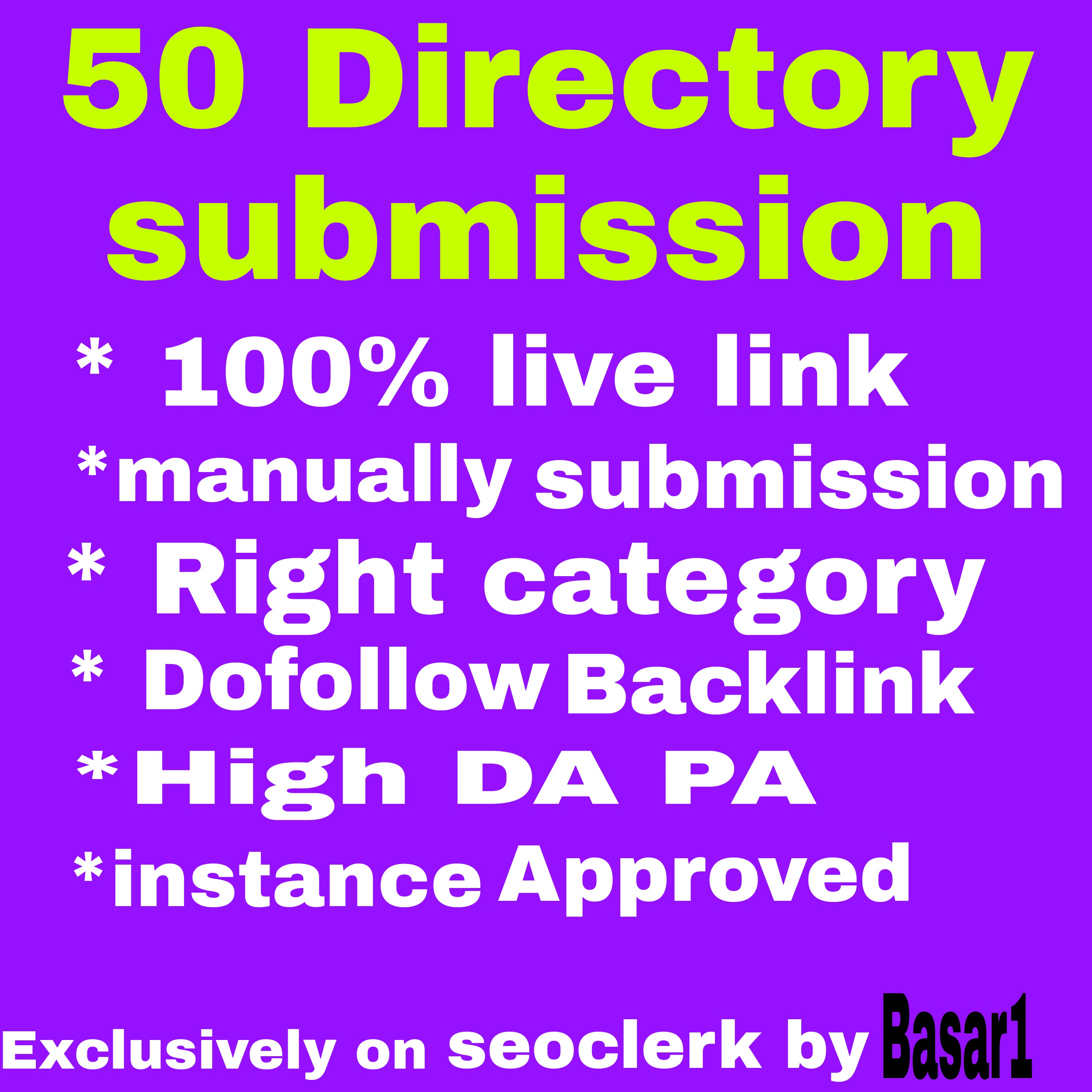 Instant Approve 50 Directory submissions live links rank up site from high autho