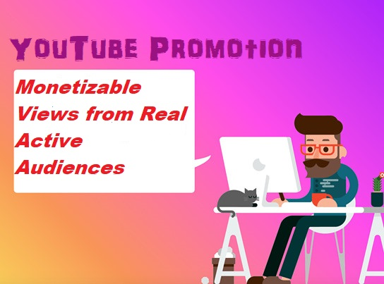 Top Notch YouTube Promotion To Boost Your Monetization
