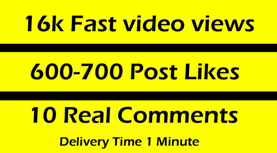Fast 16000 Video Views Promotion Or 600-700 Likes or 10 comments in 1 minute
