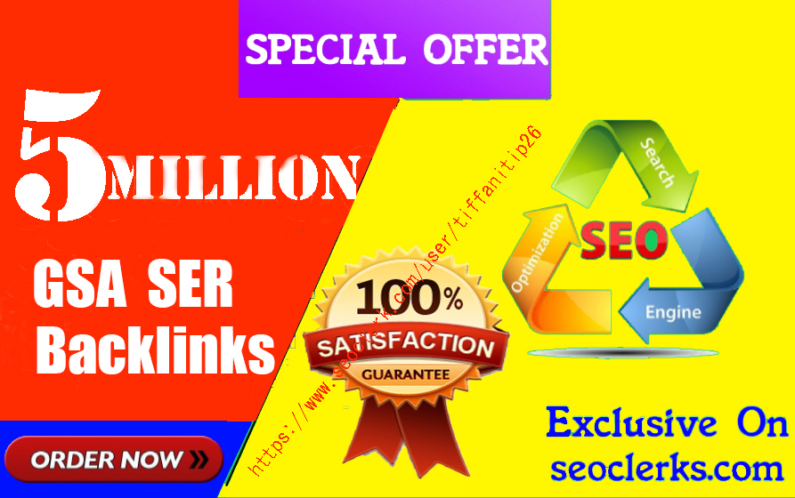 5 Million,  Gsa high-quality Backlinks For Fast Ranking