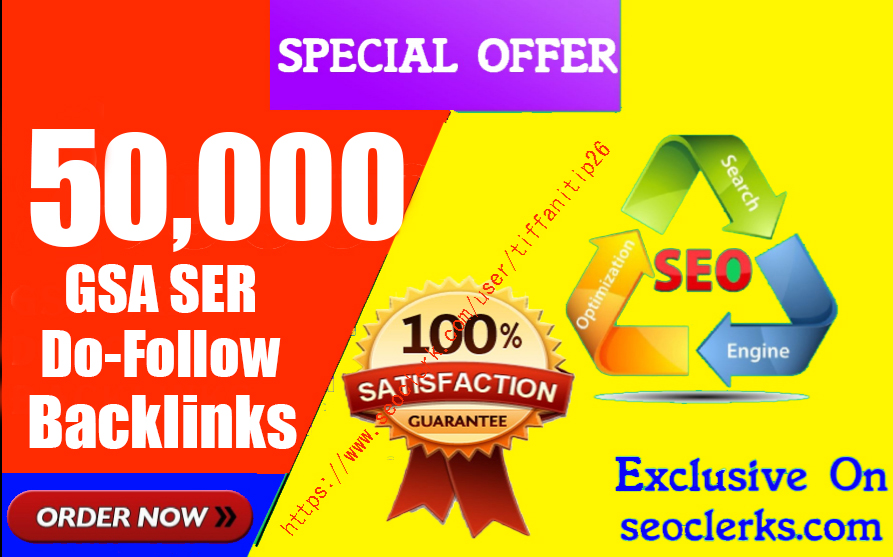 50,000 Gsa,  Ser,  Do-Follow Backlinks For Ranking Website