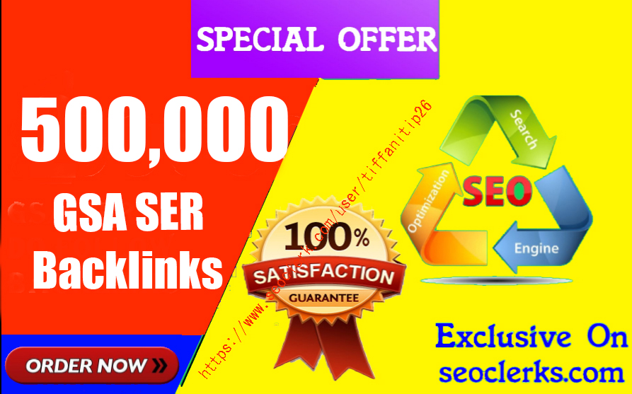 500,000 GSA high-quality Back links For Fast Ranking