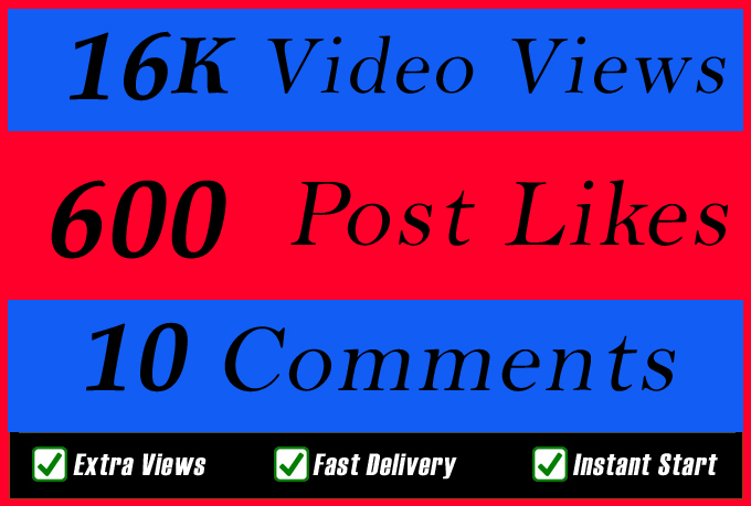 World Wide 16000 Video Views Promotion Or 600 Likes Or 10 Comments for Social media Marketing