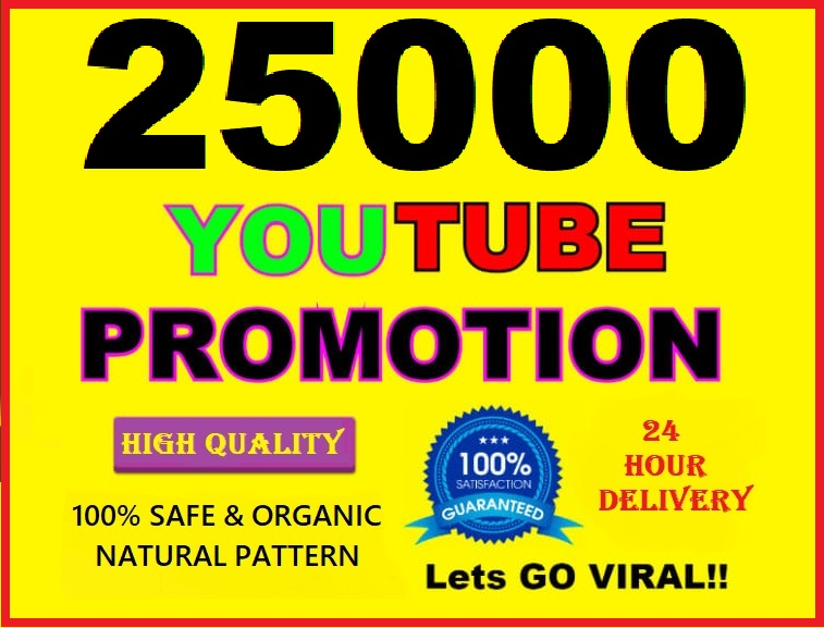 25000 NON DROP & HIGH QUALITY YOUTUBE PROMOTION
