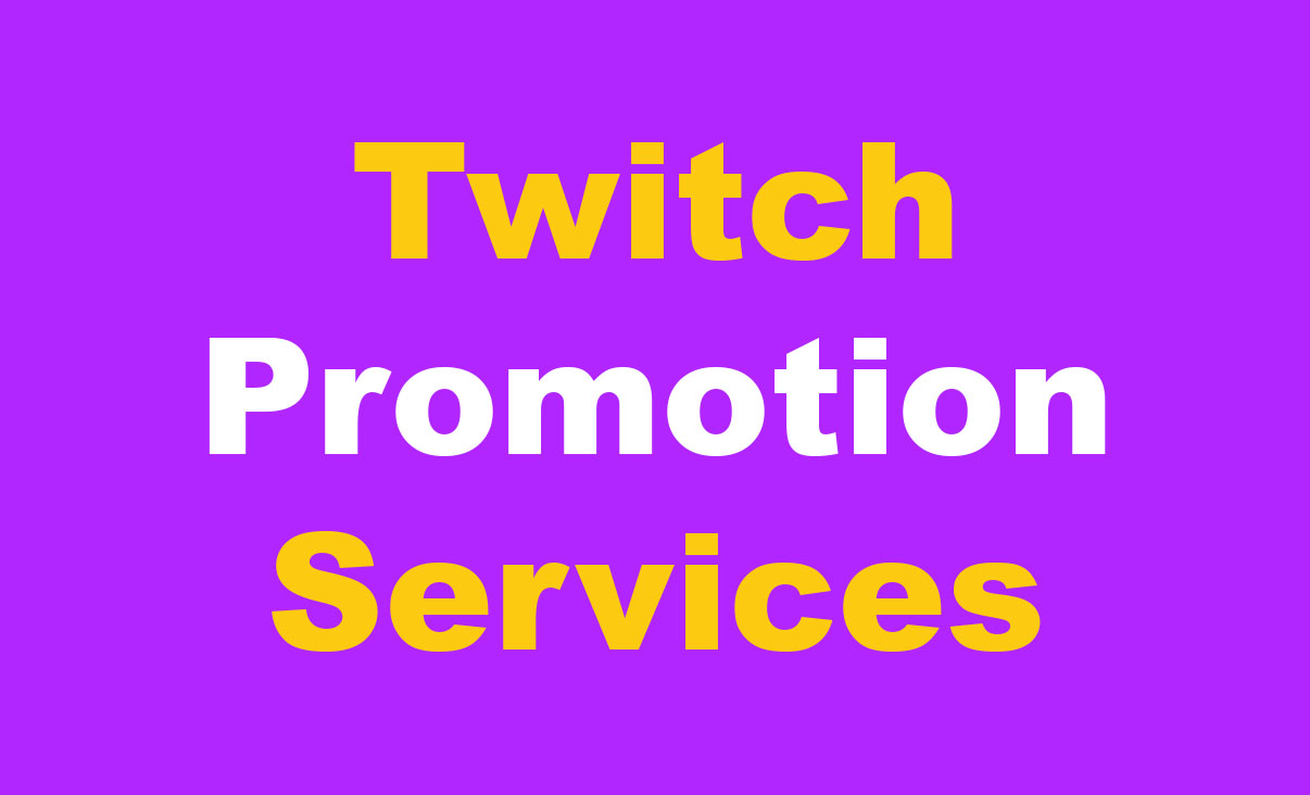 High Quality Twitch Promotion Social Media Marketing