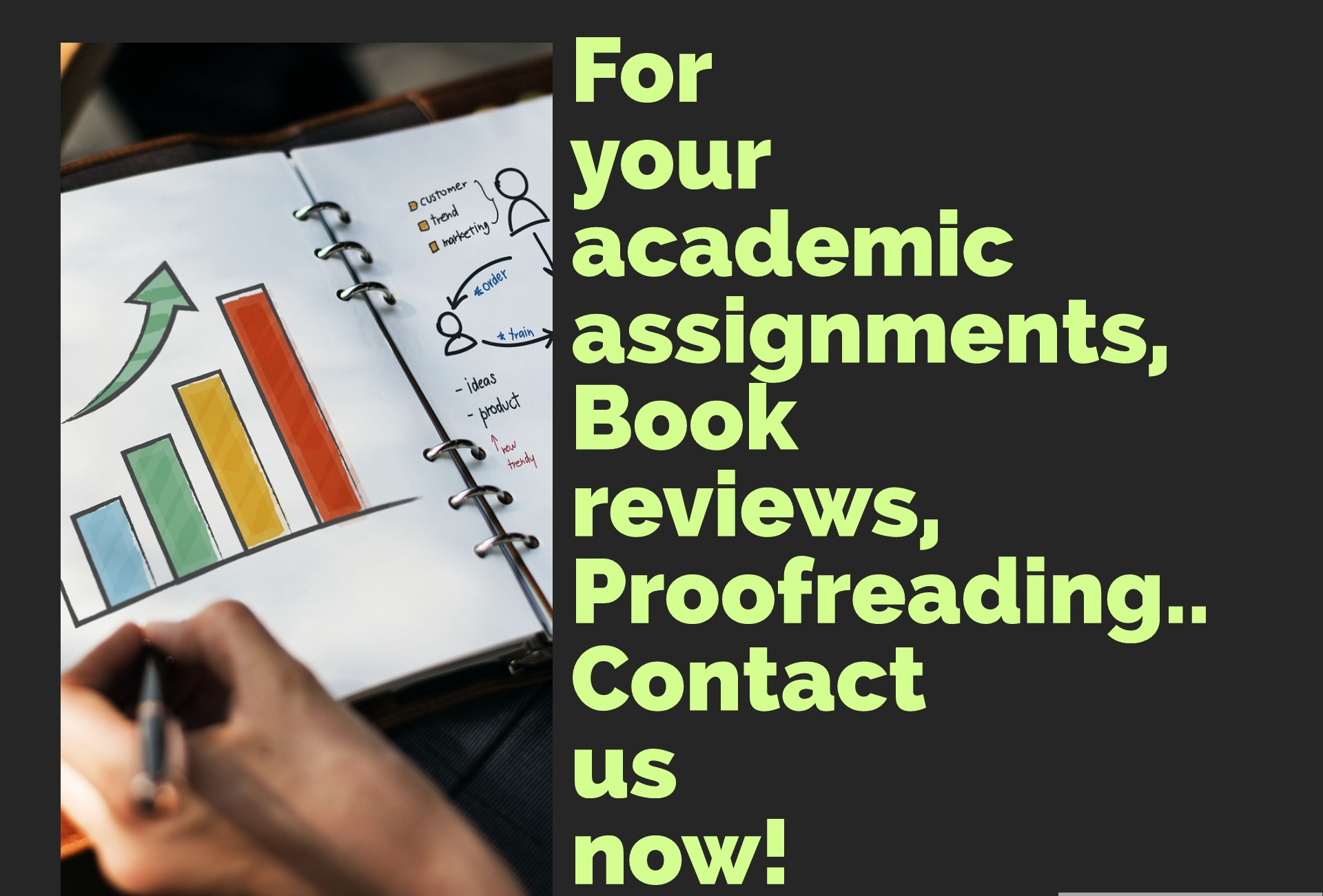 Academic Assistance for your assignments, projects etc