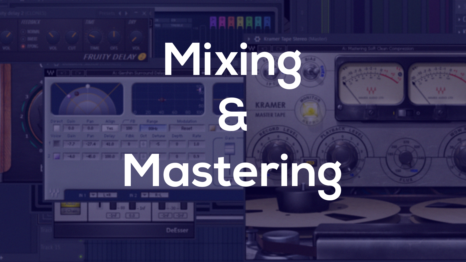 Mix and Master your Song or Album