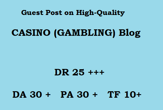 Guest Post on High-Quality CASINO blog writing + posting