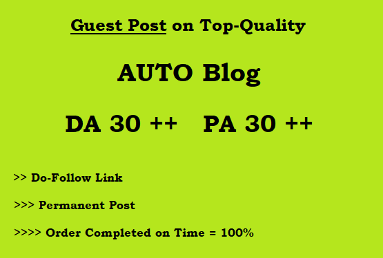 Guest Post on DA 30 Plus Auto blog (Writing + Posting)
