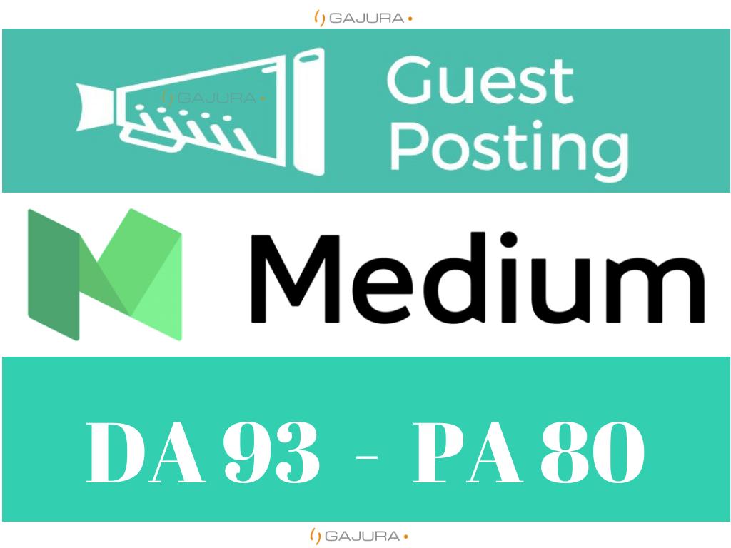 Write and Publish Guest Post on Medium. com DA 93 PA 80