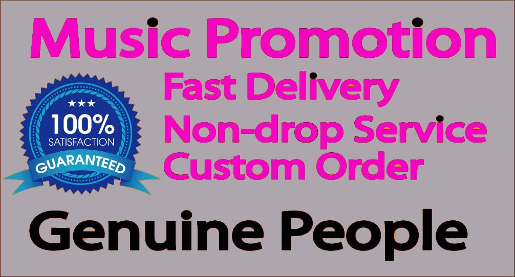 Get Music Promotion Non-drop Service & Manual Music Marketing