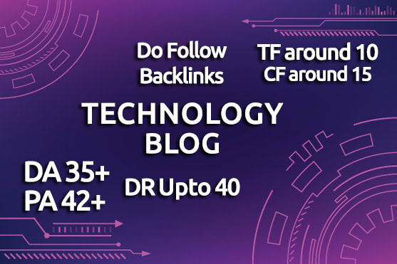 I will do guest post in da 35 and pa 42 tech blog