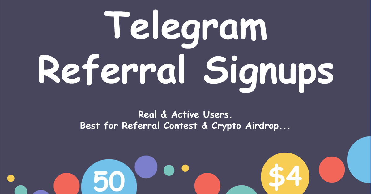 Get 50 Telegram Referral Signups