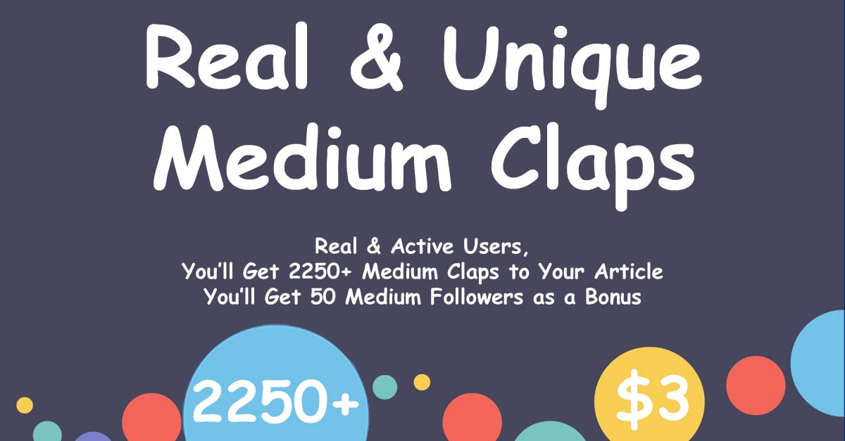 Buy 2250+ Medium Claps with 50 Followers